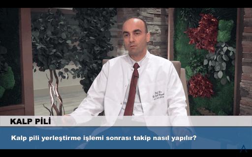 Kalp pili yerleştirme işlemi sonrası takip nasıl yapılır?